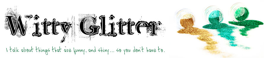 Witty Glitter - A Blog by Andrea Mulder-Slater