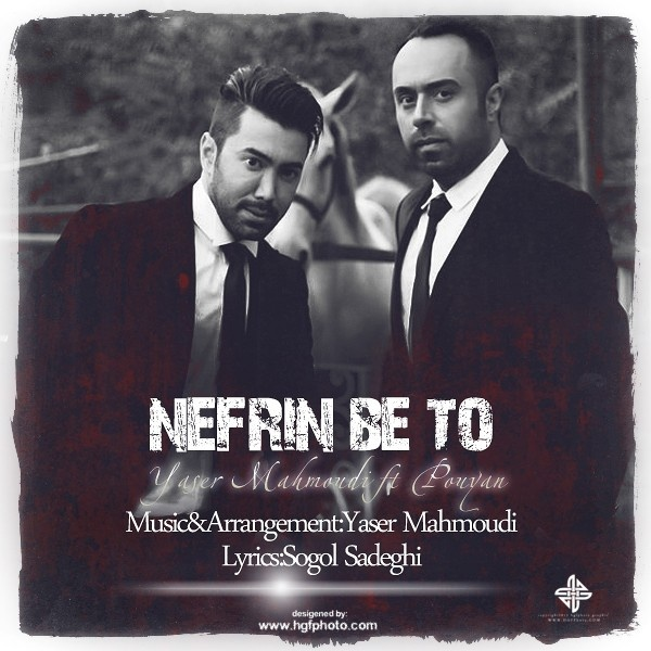 Yaser Mahmoudi Ft Pouyan, Nefrin Be To, down load ahang