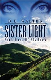 Sister Light, Book One: Of Shadows