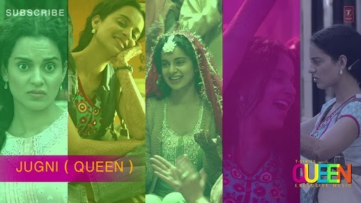 Jugni (Queen) HD Mp4 Video Song Download