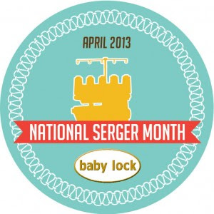 April 2013 National Serger Month