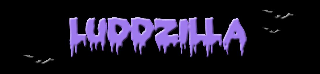 Luddzilla (www.luddzilla.com)