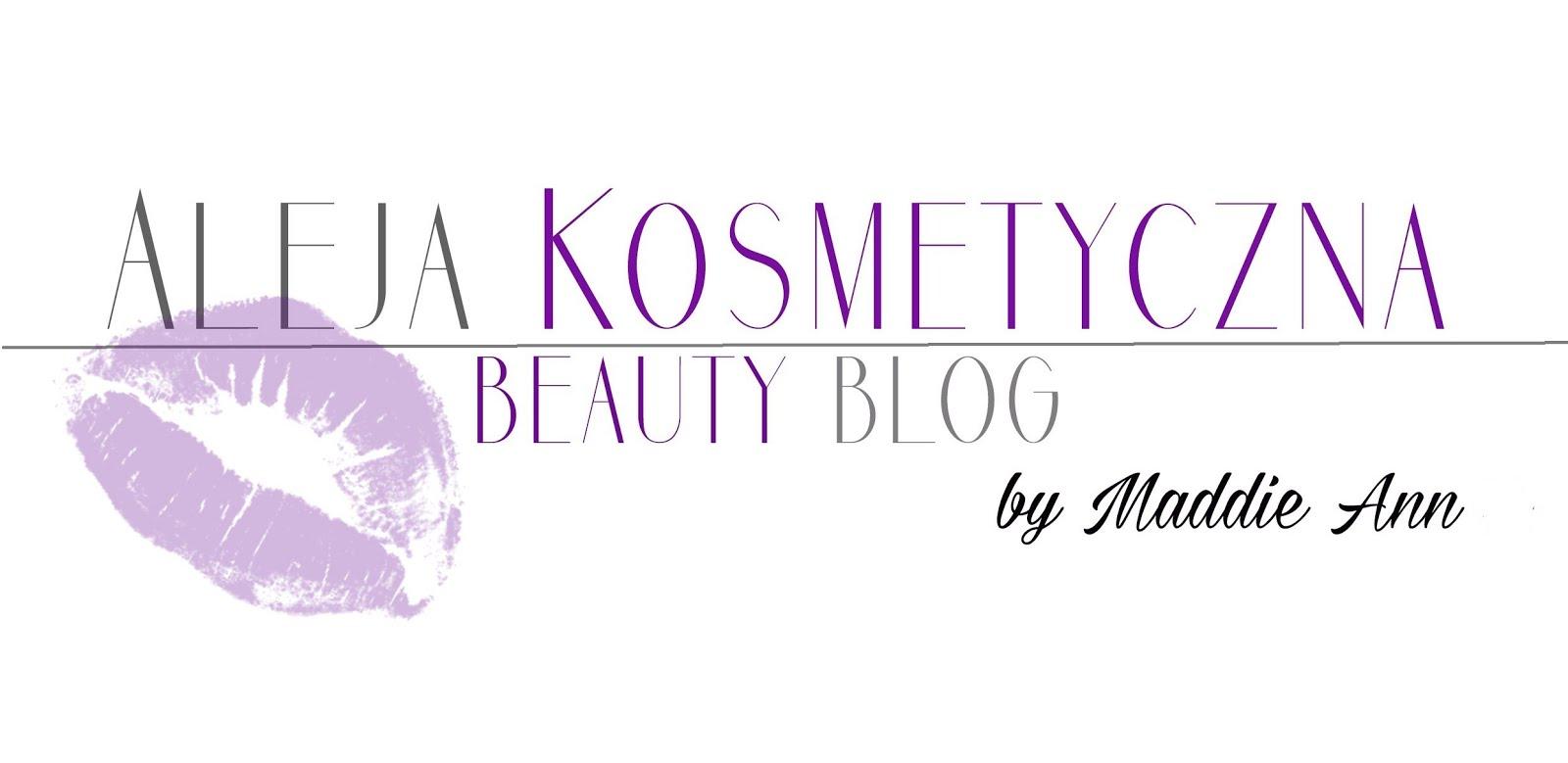 Aleja Kosmetyczna. Beauty Blog by MaddieAnn