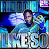 Aidonia - Like So (Final Mix) So Unique Records & Ent [October 2012]
