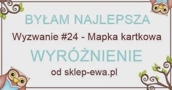http://blog-sklep-ewa.blogspot.com/2014/05/wyzwanie-24-wyniki.html