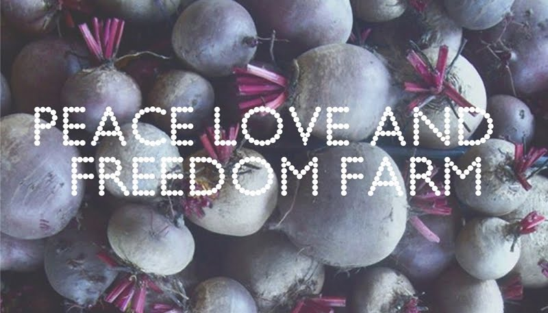 PEACE LOVE AND FREEDOM FARM