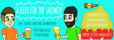A Beer for the Shower