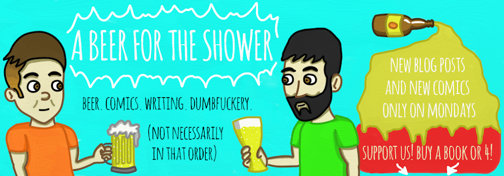A Beer for the Shower - Under construction - all new comics coming in August!