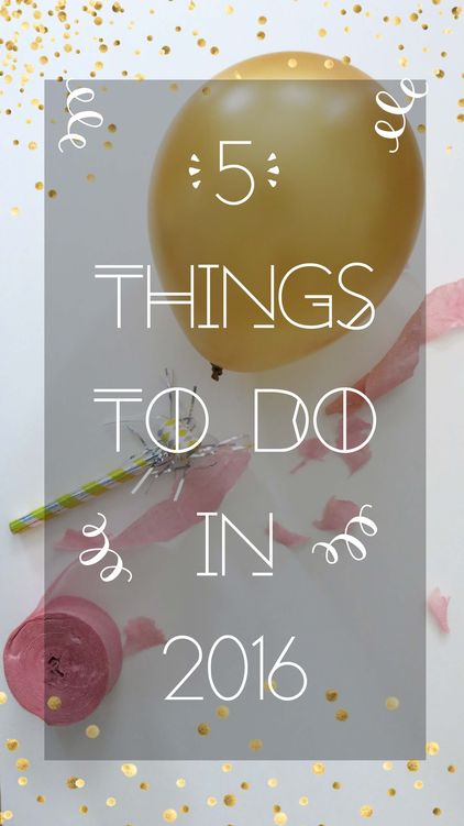 2016 things to do