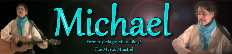 The Official Mystic Minstrel/Magic Mike Likey Blog