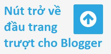 Nút trở về đầu trang trượt đơn giản cho Blogger