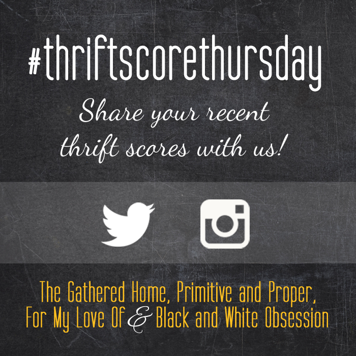 #thriftscorethursday Week 76 | Trisha from Black and White Obsession, Brynne's from The Gathered Home, Cassie from Primitive and Proper, Corinna from For My Love Of, and Guest Poster: Claire from Claire Brody Designs