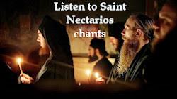 Listen to Saint Nectarios chants