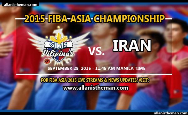 FIBA Asia 2015: Gilas Pilipinas vs Iran FREE LIVE STREAMING