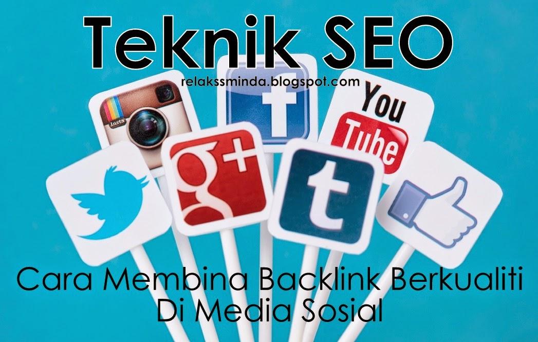 Cara Membina Backlink Berkualiti Di Media Sosial