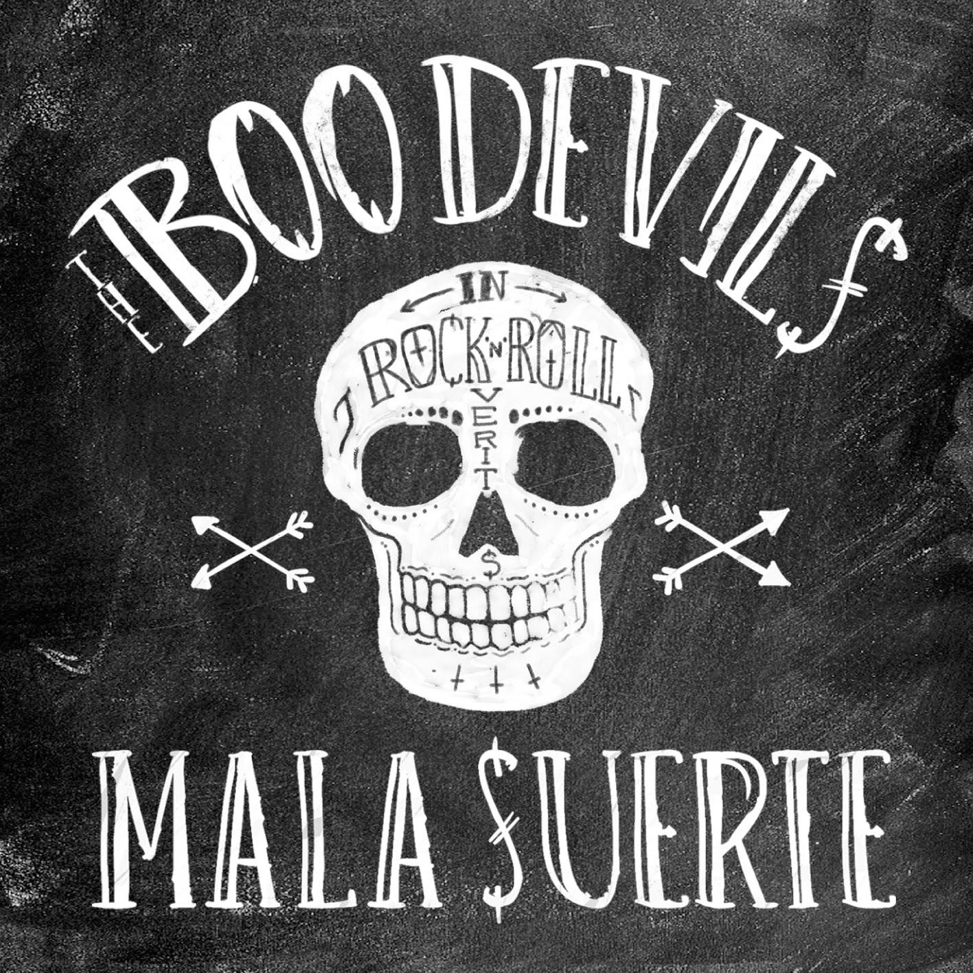The Boo Devils Mala suerte musica