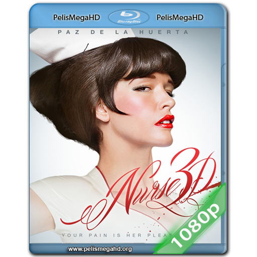 NURSE 3D (2013) FULL 1080P HD MKV ESPAÑOL LATINO