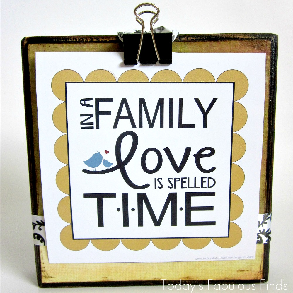 Quotes About Family Love Today's Fabulous Finds Free Prints In A Family Love Is Spelled