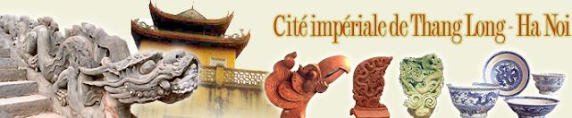 Cité impériale de Thang Long - Hanoi(Liste du Patrimoine cultutel mondial)