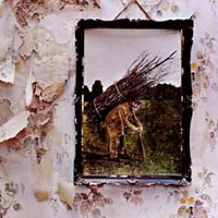The Top 50 Greatest Albums Ever (according to me) 06. Led Zeppelin - IV