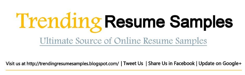 Trending Resume Samples