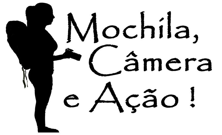 Mochila, Câmera e Ação !