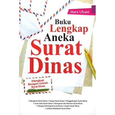 Buku Lengkap Aneka Surat Dinas