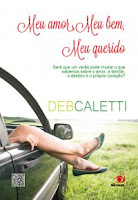 Meu Amor, Meu Bem, Meu Querido - Deb Caletti