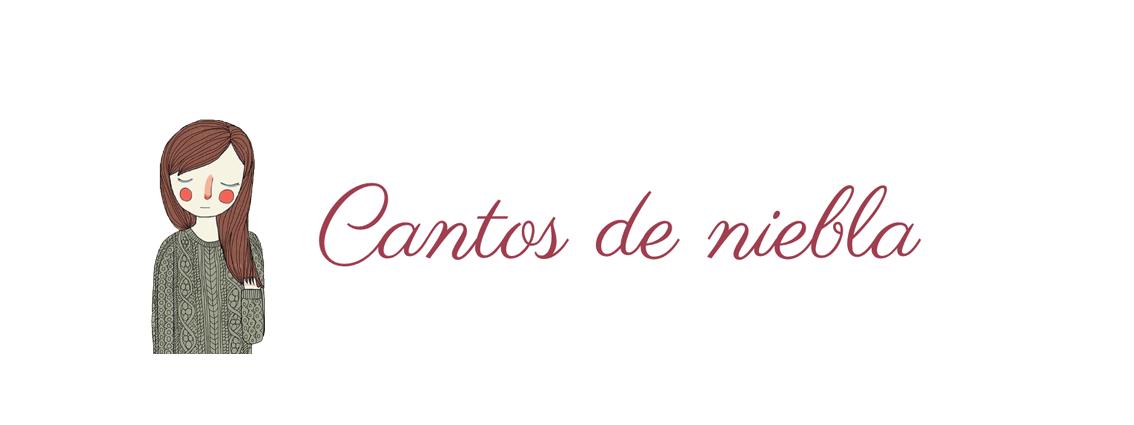 Cantos de niebla (blog literario)