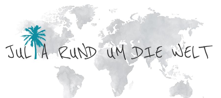Julia Rund um die Welt
