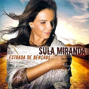 Sula Miranda - Estrada de Bênçãos - 2009