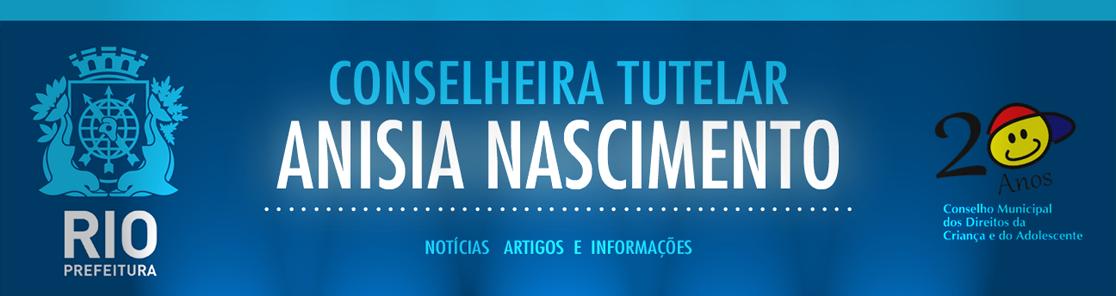 Siga o blog da Conselheira Tutelar Anisia Nascimento