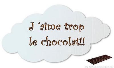 Statut Facebook j'aime chocolat