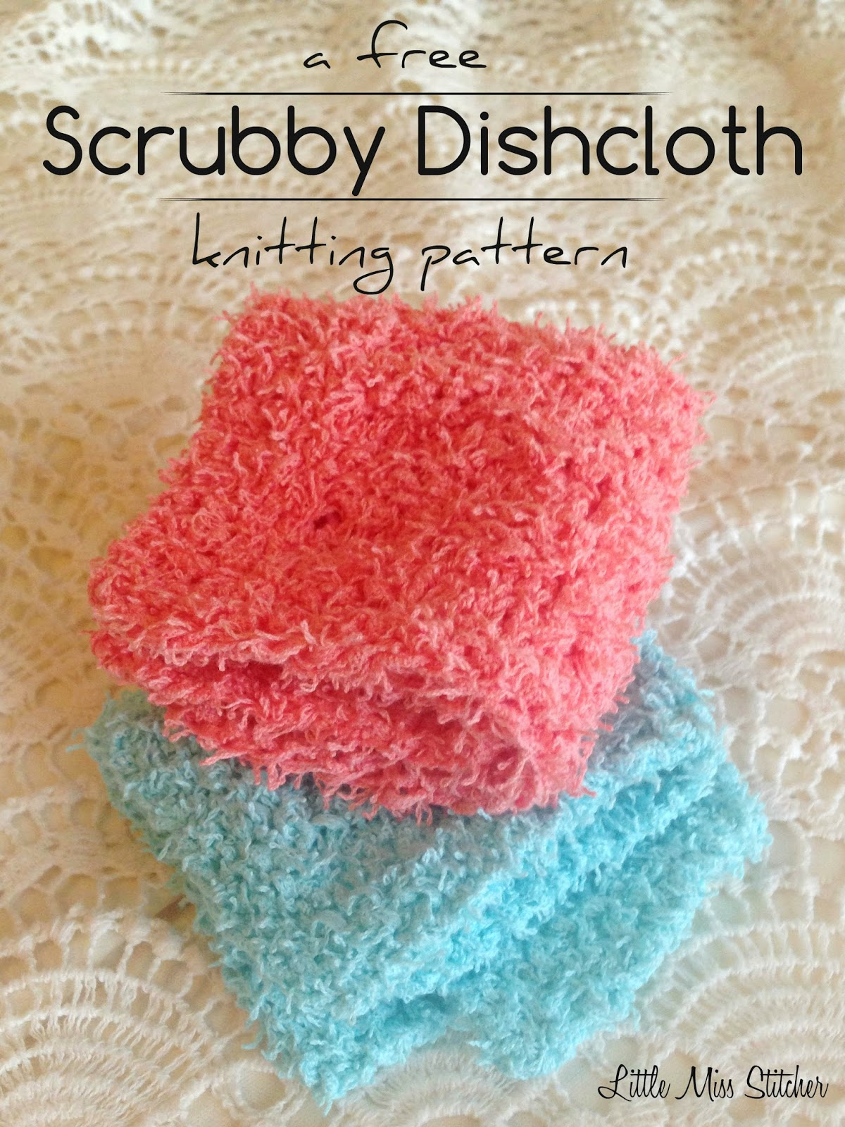 Free Crochet Patterns For Scrubby Yarn : Little Miss Stitcher: Scrubby Dishcloth Pattern