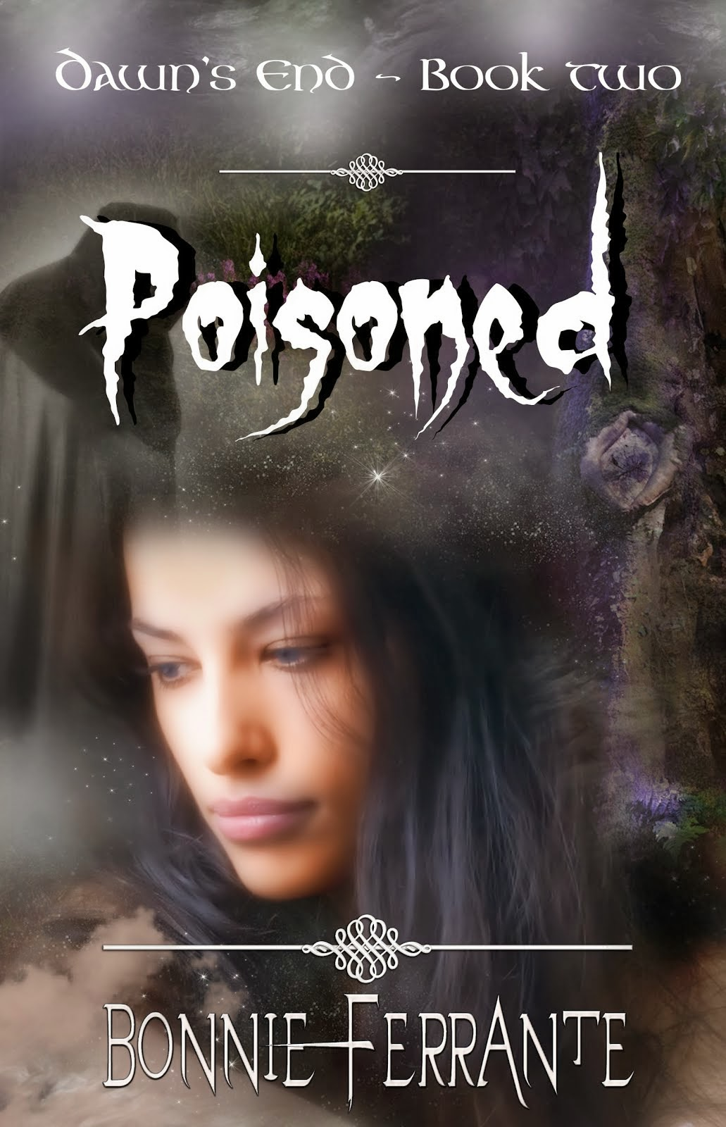 Poisoned: Dawn's End Book Two