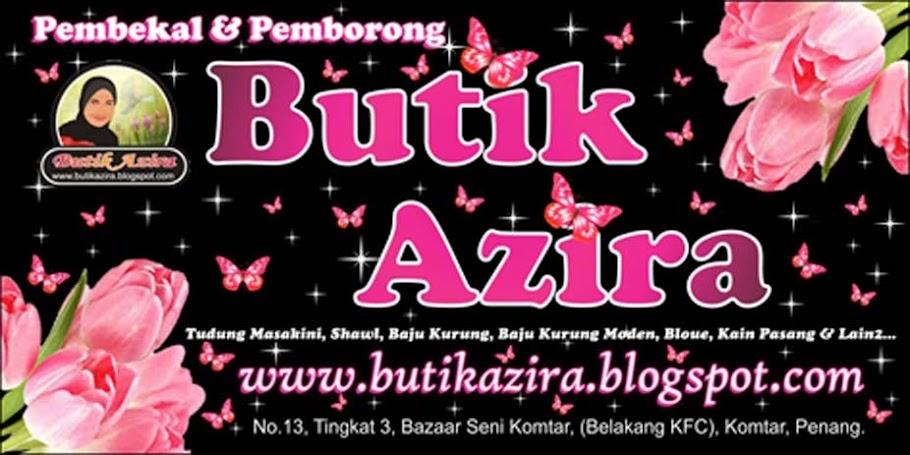BUTIK AZIRA