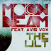 Moonbeam feat. Avis Vox – The Lilt (Lyrics)