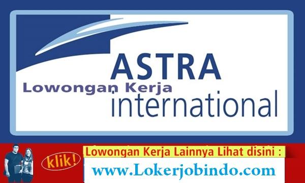 Lowongna Kerja Terbaru PT. Astra International, Tbk