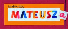 Kartka dla Mateusza