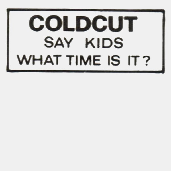 Coldcut - Find A Way - Say Kids