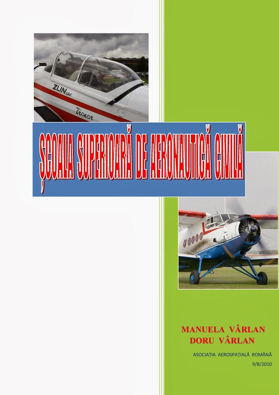 Carte: Scoala superioara de aeronautica civila