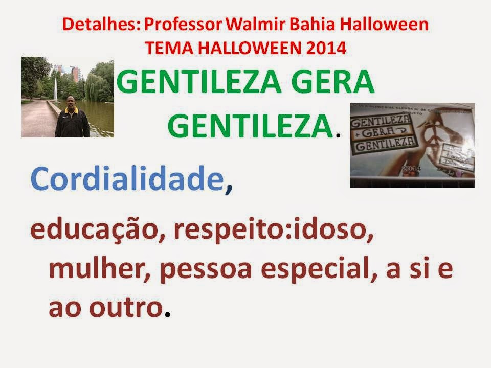 http://professorwalmirbahia3.blogspot.com.br/2014/05/tema-halloween-2014.html