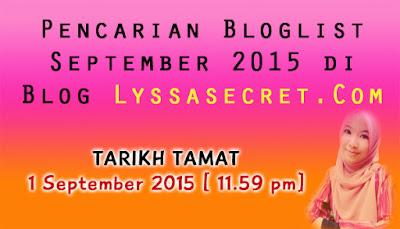 http://www.lyssasecret.com/2015/08/pencarian-bloglist-september-2015-di.html#.VeUQybUYrgY