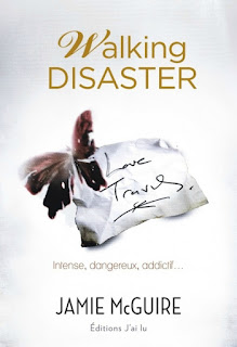 http://lacaverneauxlivresdelaety.blogspot.fr/2015/07/walking-disaster-de-jamie-mcguire.html