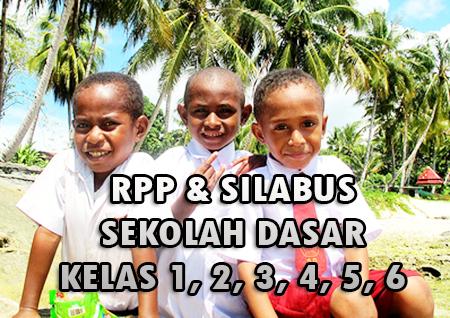 RPP SD dan Silabus Kelas 1, 2, 3, 4, 5, dan 6 (Lengkap Untuk Semester I dan II)