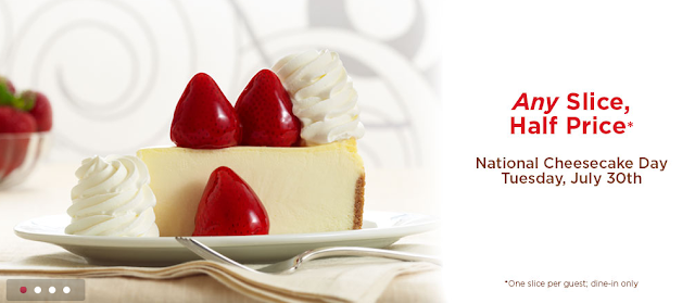 cheesecake factory half price off a slice july 30th