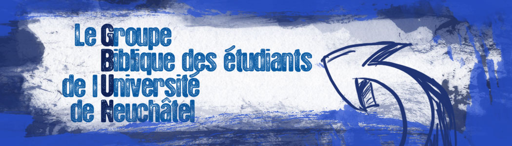 GBUN - Groupe Biblique des étudiants de l'Université de Neuchâtel