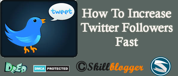 How+To+Increase+Twitter+Followers+Fast