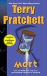 Mort, by Terry Pratchett