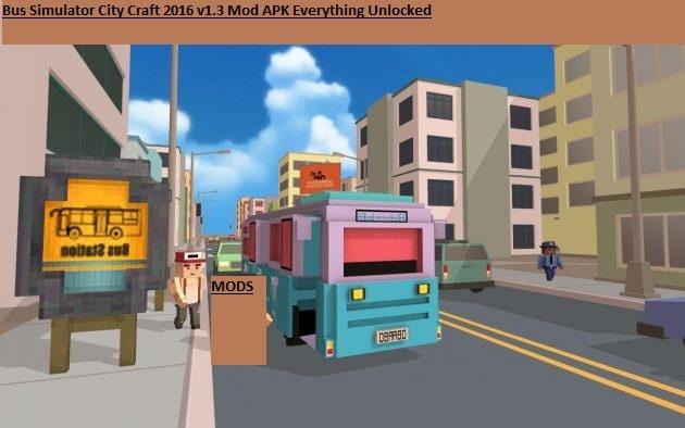 Bus Simulator City Craft 2016 v1.3 Mod APK Everything Unlocked